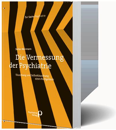 Die Vermessung der Psychiatrie